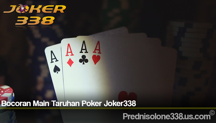 Bocoran Main Taruhan Poker Joker338