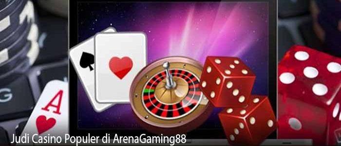 Judi Casino Populer di ArenaGaming88