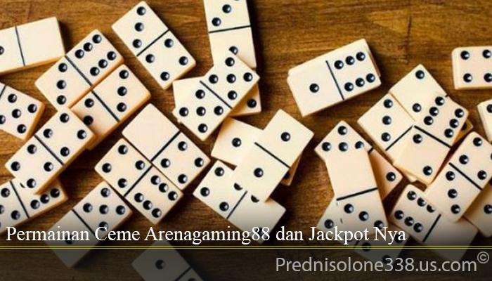 Permainan Ceme Arenagaming88 dan Jackpot Nya